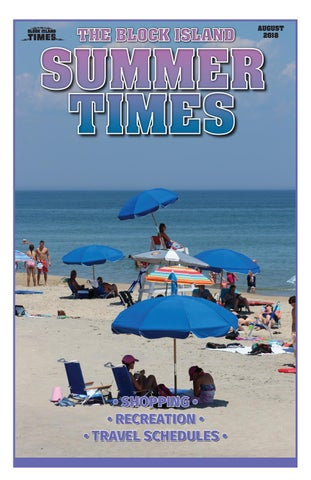 837f609fd44d95 August 2018 Block Island Summer Times by blockisland - issuu
