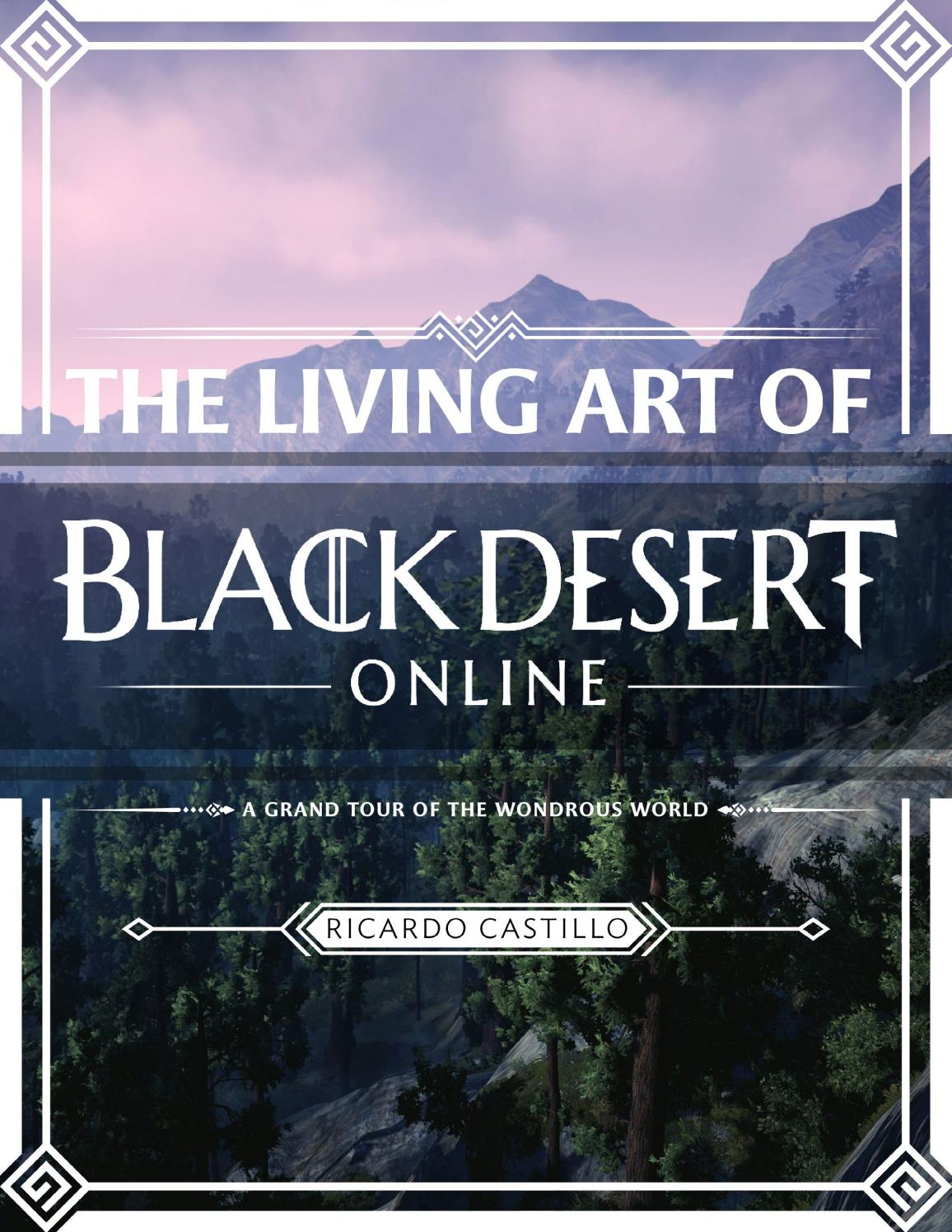 The Living Art of Black Desert Online by Knight Creator - issuu