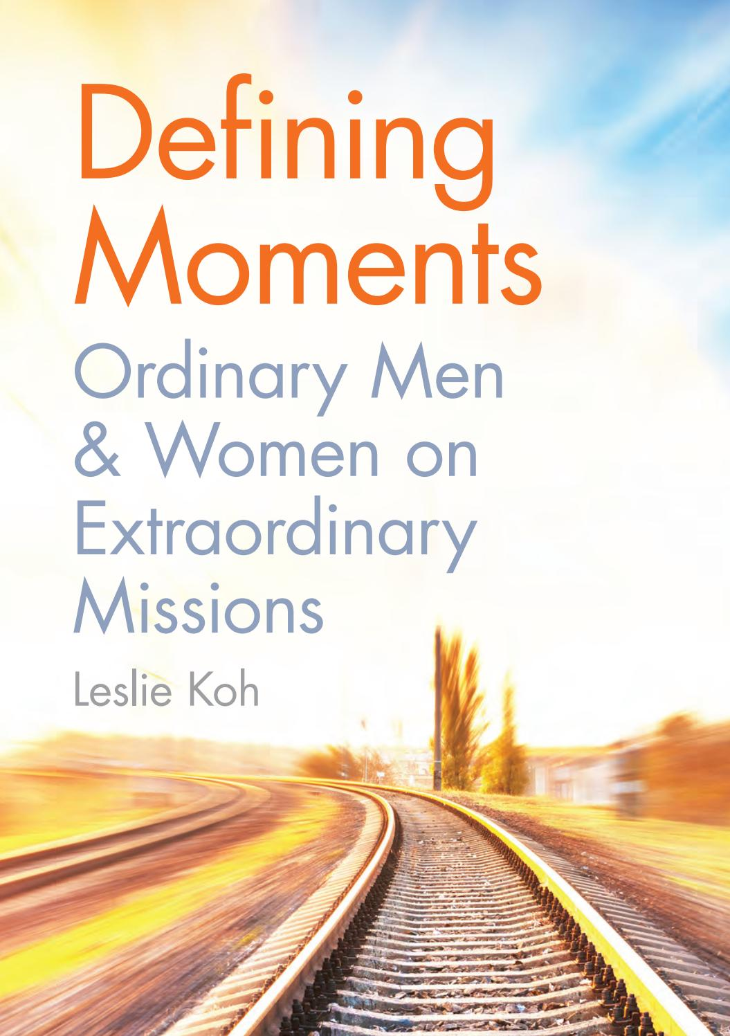 Defining Moment: Ordinary Men & Women on Extraordinary