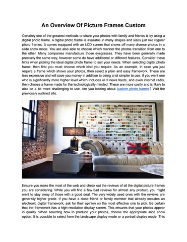 An Overview Of Picture Frames Custom By Roy Cardona Issuu