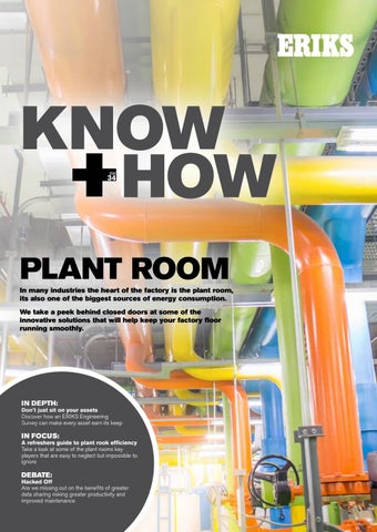 Know+How Hidden Issues in the Plant Room Issue 34 by ERIKS