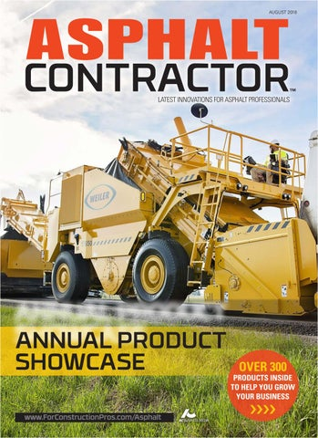 Asphalt Contractor August 2018 by ForConstructionPros com - issuu