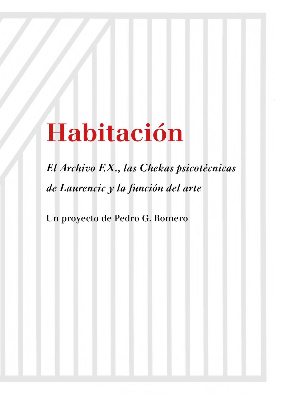 1eba970af6c5 Habitación. Pedro G. Romero by CA2M Centro de Arte Dos de Mayo - issuu
