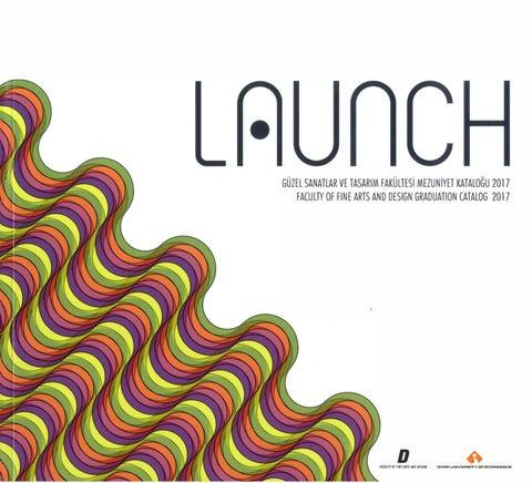 Launch 2017 Mezuniyet Katalogu By Guzel Sanatlar Ve Tasarim