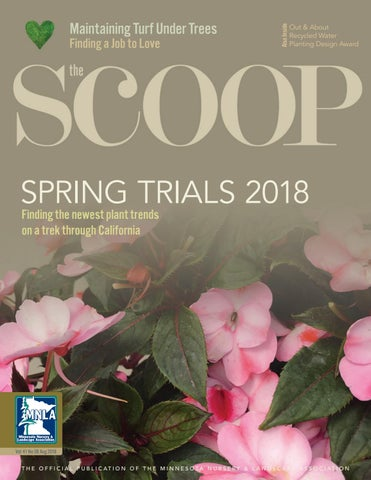 The Scoop Online - August 2018 by Minnesota Nursery