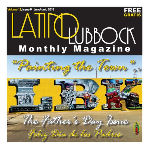 7ca1056b Latino Lubbock Magazine June/junio, Vol. 12, Issue 6 by Christy ...