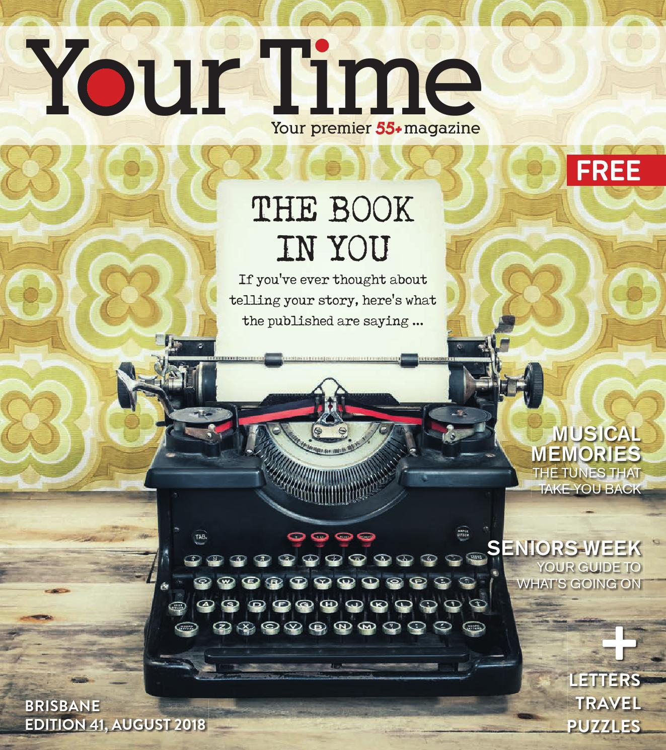 1912e605b2 Your Time Magazine Brisbane August 2018 by My Weekly Preview - issuu