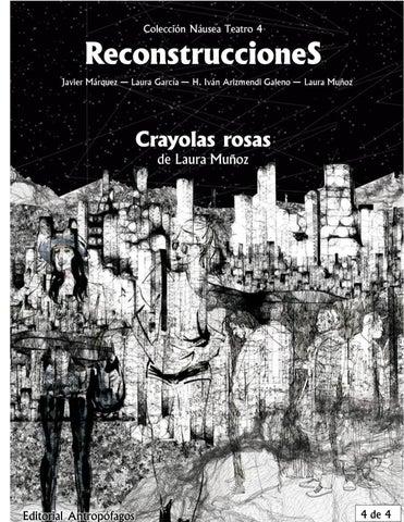 2d5d81288483 Crayolas - Recosntrucciones 4 4 - Colección Náusea Teatro Número 4 2015