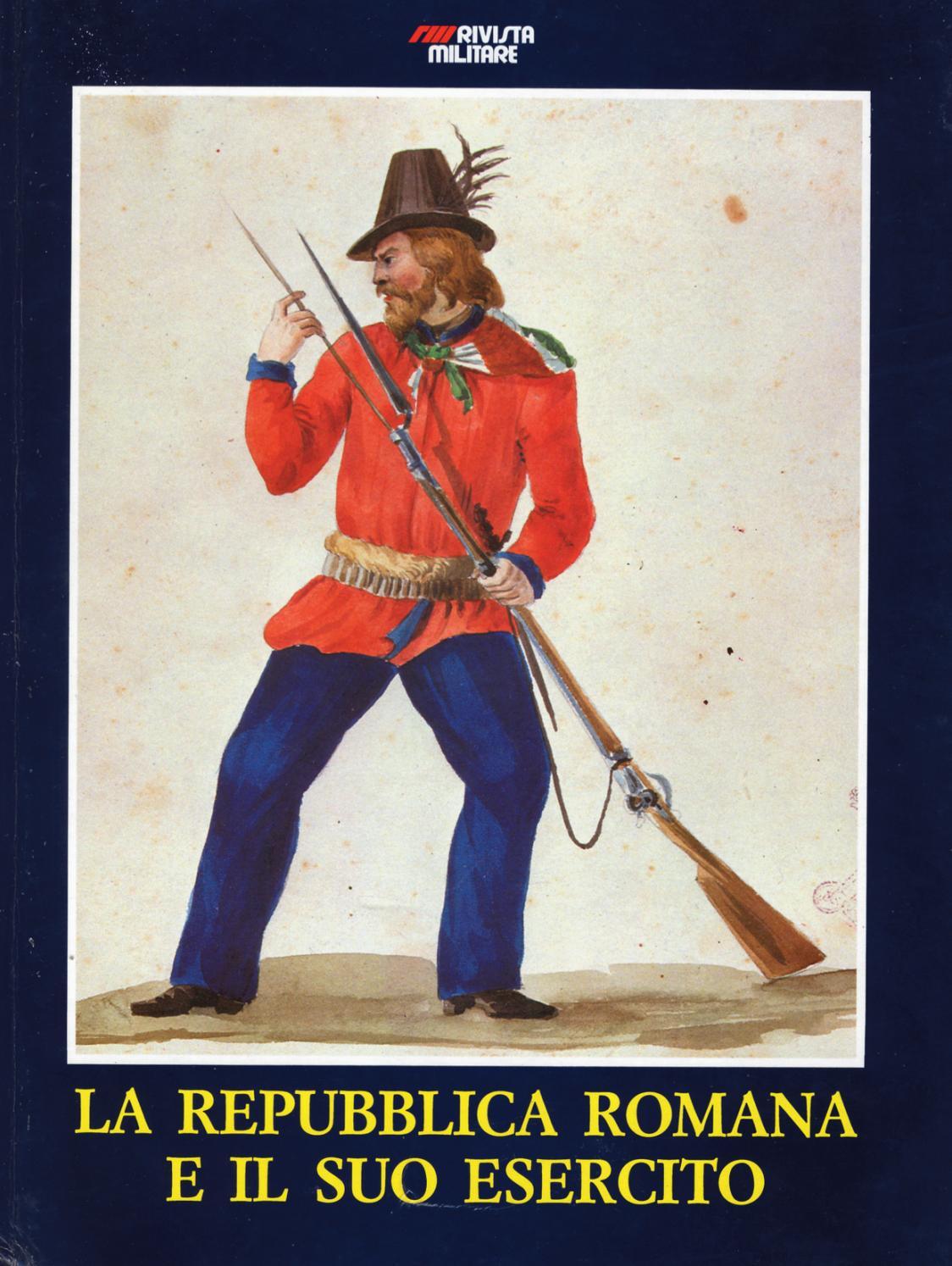 LA REPUBBLICA ROMANA E IL SUO ESERCITO by Biblioteca Militare - issuu b40cc16a5ff1