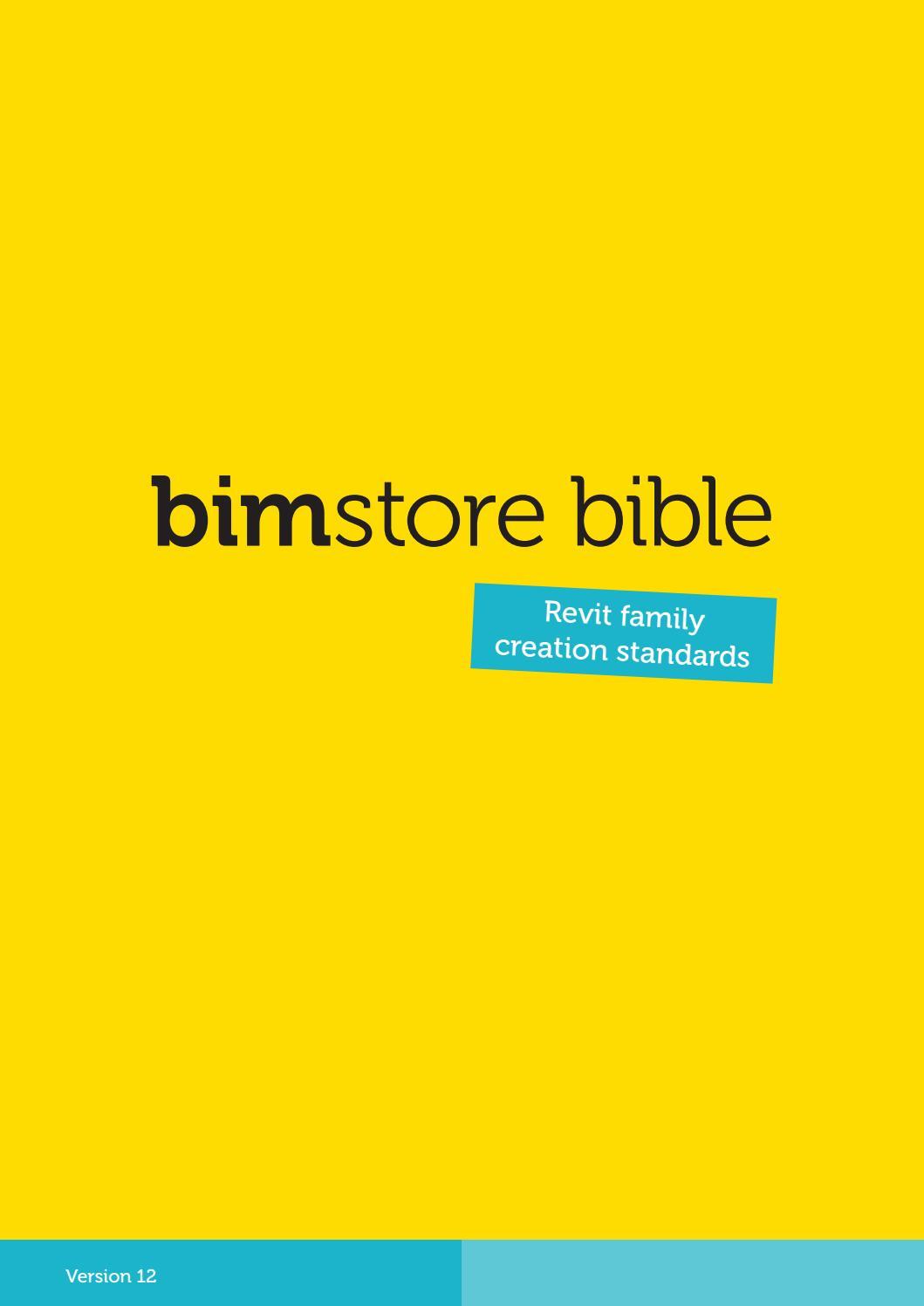 Revit Family Creation Standards - BIMstore Bible (V12 - 2014