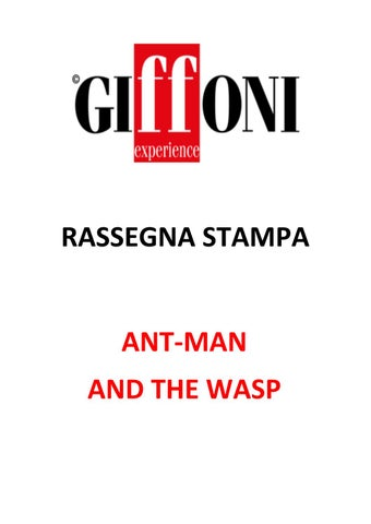 Rassegna Stampa - AntMan and the Wasp 20-28 luglio 2018 by Giffoni ... b309163f4c7f