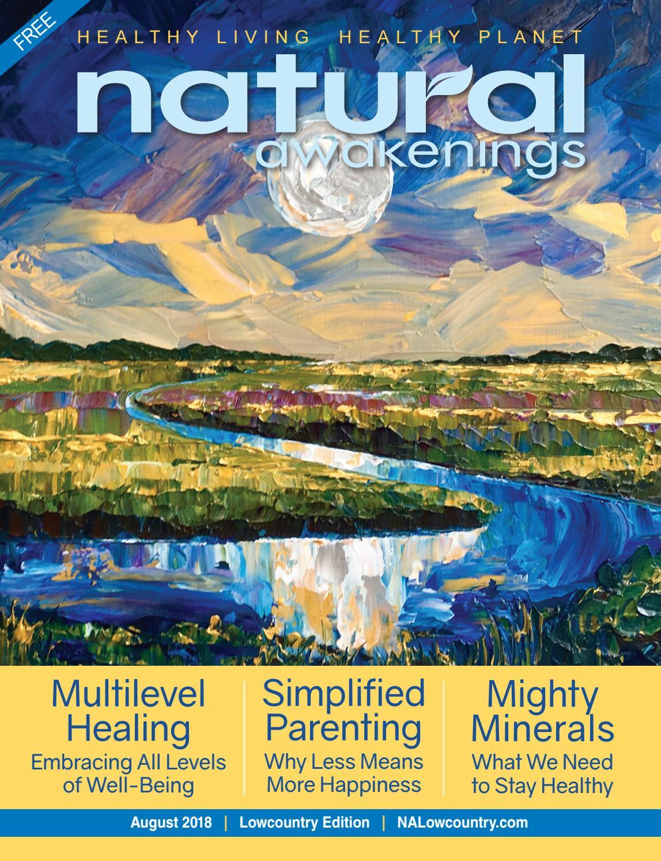 Natural Awakenings Lowcountry August 2018 by Natural Awakenings