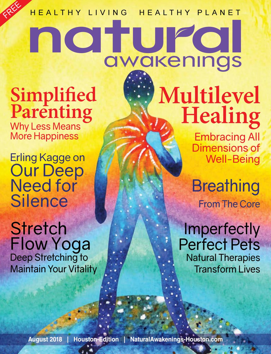 Natural Awakenings-Houston  August 2018 by Holistic Choice