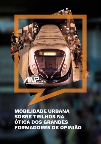 MOBILIDADE URBANA SOBRE TRILHOS NA ÓTICA DOS GRANDES FORMADORES DE OPINIÃO 2cac72dc5f