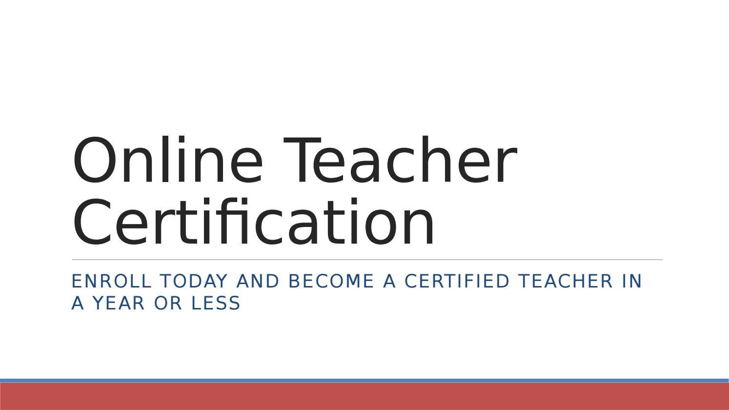 Online Teacher Certification By Matt Smith Issuu