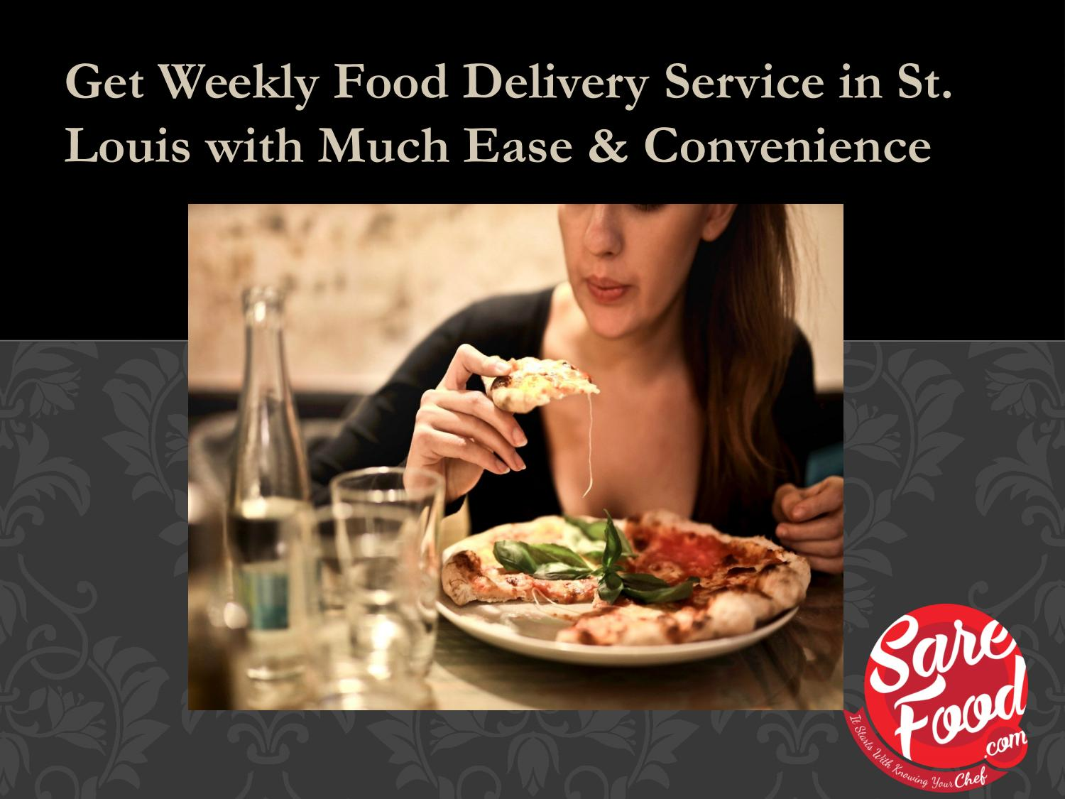 Get Weekly Food Delivery Service In St Louis With Much Ease