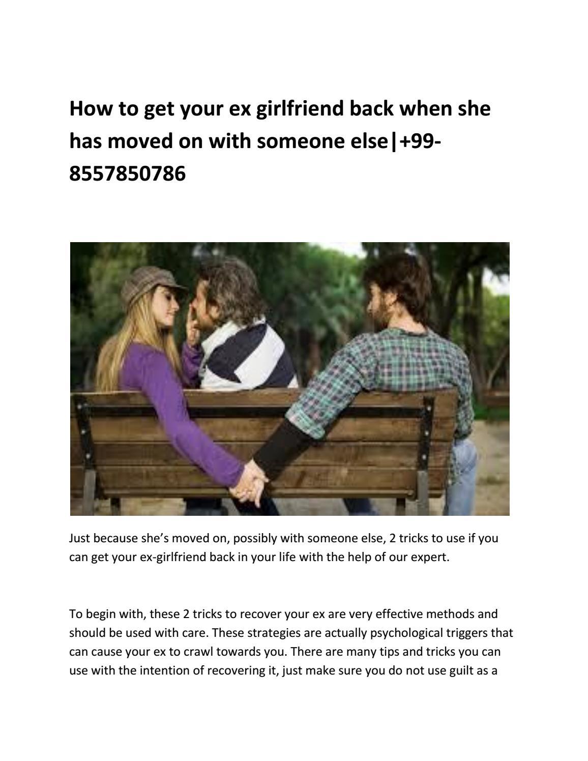How to get my recent ex boyfriend back