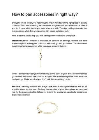 94e022da7742f How to pair accessories in right way? Everyone wears jewelry but not  everyone knows how to pair the right piece of jewelry correctly.