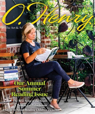 August 2018 Ohenry By Ohenry Magazine Issuu