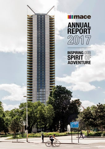 Mace Annual Report 2017 by Mace Group - issuu