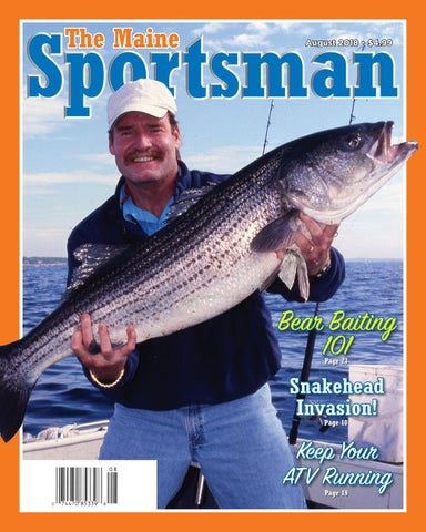The maine sportsman august 2018 by the maine sportsman digital