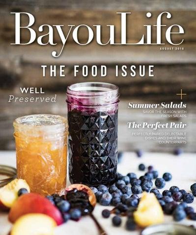BayouLife Magazine August 2018 by BayouLife Magazine - issuu