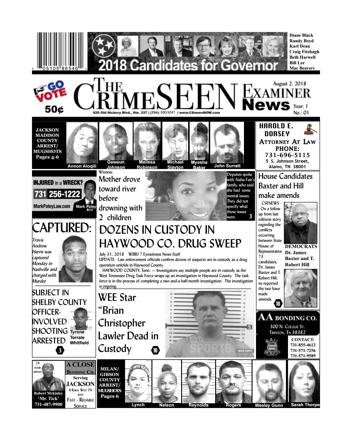 The Crimeseen Examiner News August 2 2018 By Crimeseen Examiner Issuu