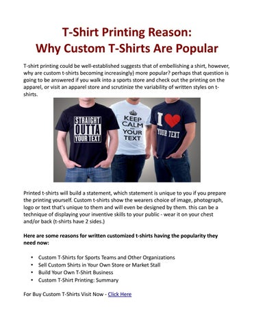 c0c527ca T-Shirt Printing Reason: Why Custom T-Shirts Are Popular T-shirt printing  could be well-established suggests that of embellishing a shirt, however,  ...