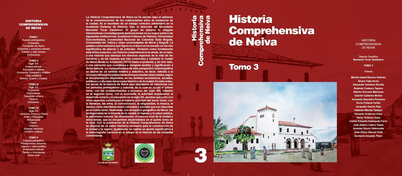 HISTORIA COMPREHENSIVA DE NEIVA TOMO III by Academia Huilense de Historia -  issuu 17a60a9ed43
