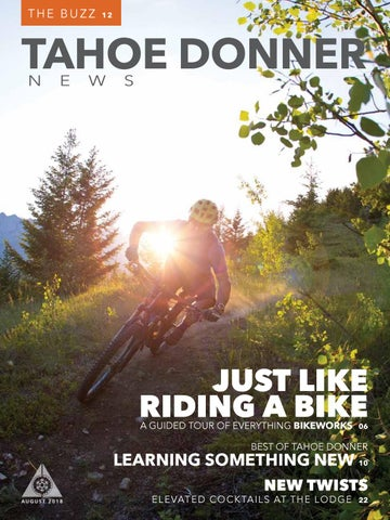 97a939fa2 Tahoe Donner News August 2018 by Tahoe Donner Association - issuu