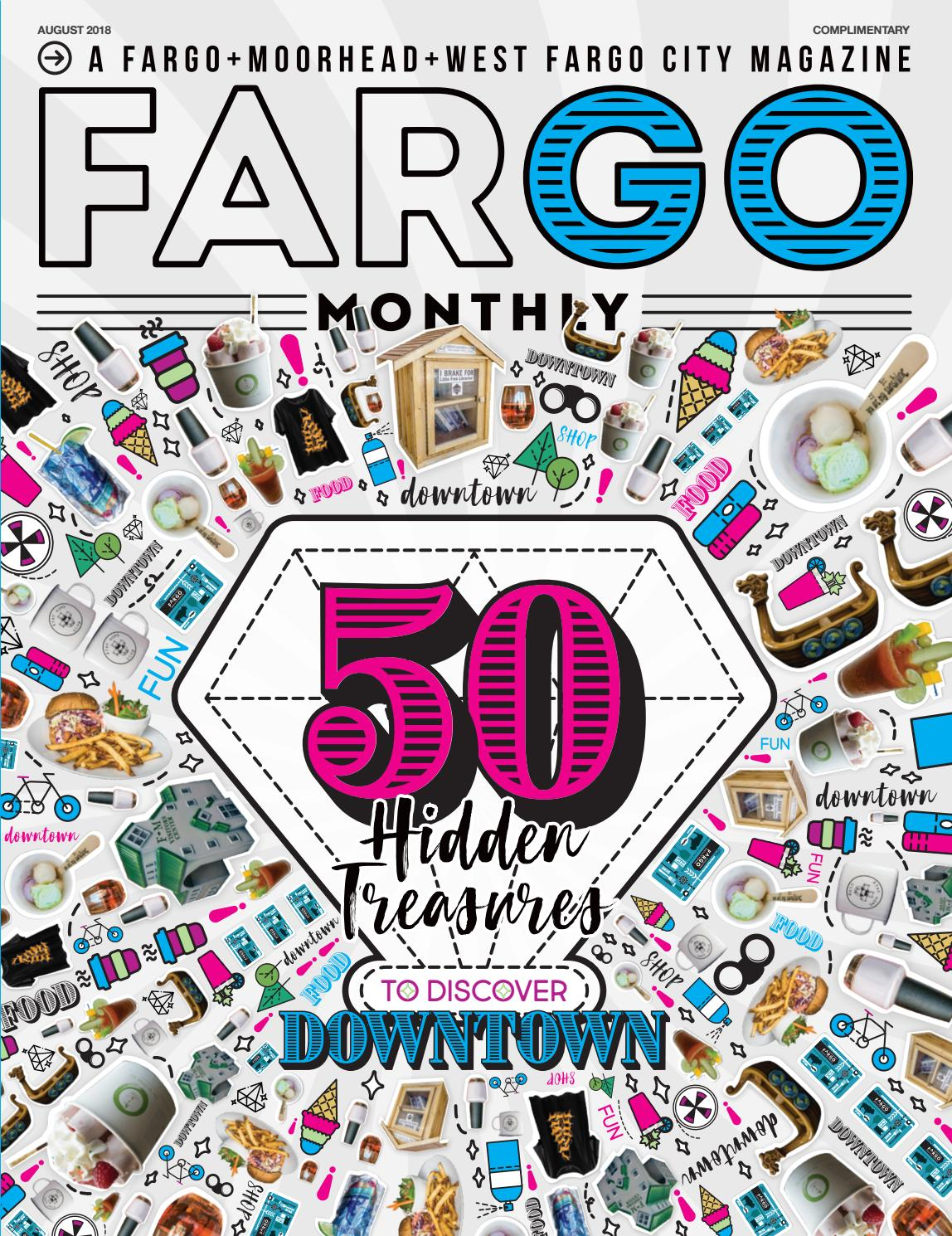 108fbea4014a Fargo Monthly August 2018 by Spotlight Media - issuu