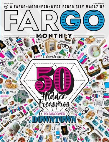 Fargo Monthly August 2018 by Spotlight Media - issuu 80482c8f1227