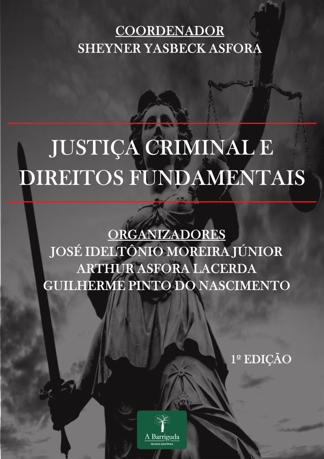 JUSTIÇA CRIMINAL E DIREITOS FUNDAMENTAIS by abarriguda - issuu