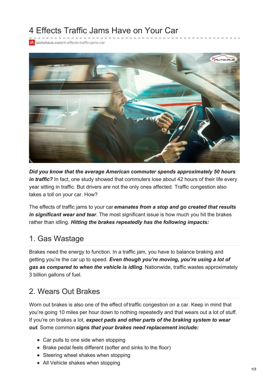 4 Effects Traffic Jams Have On Your Car By Iautohauscars Issuu