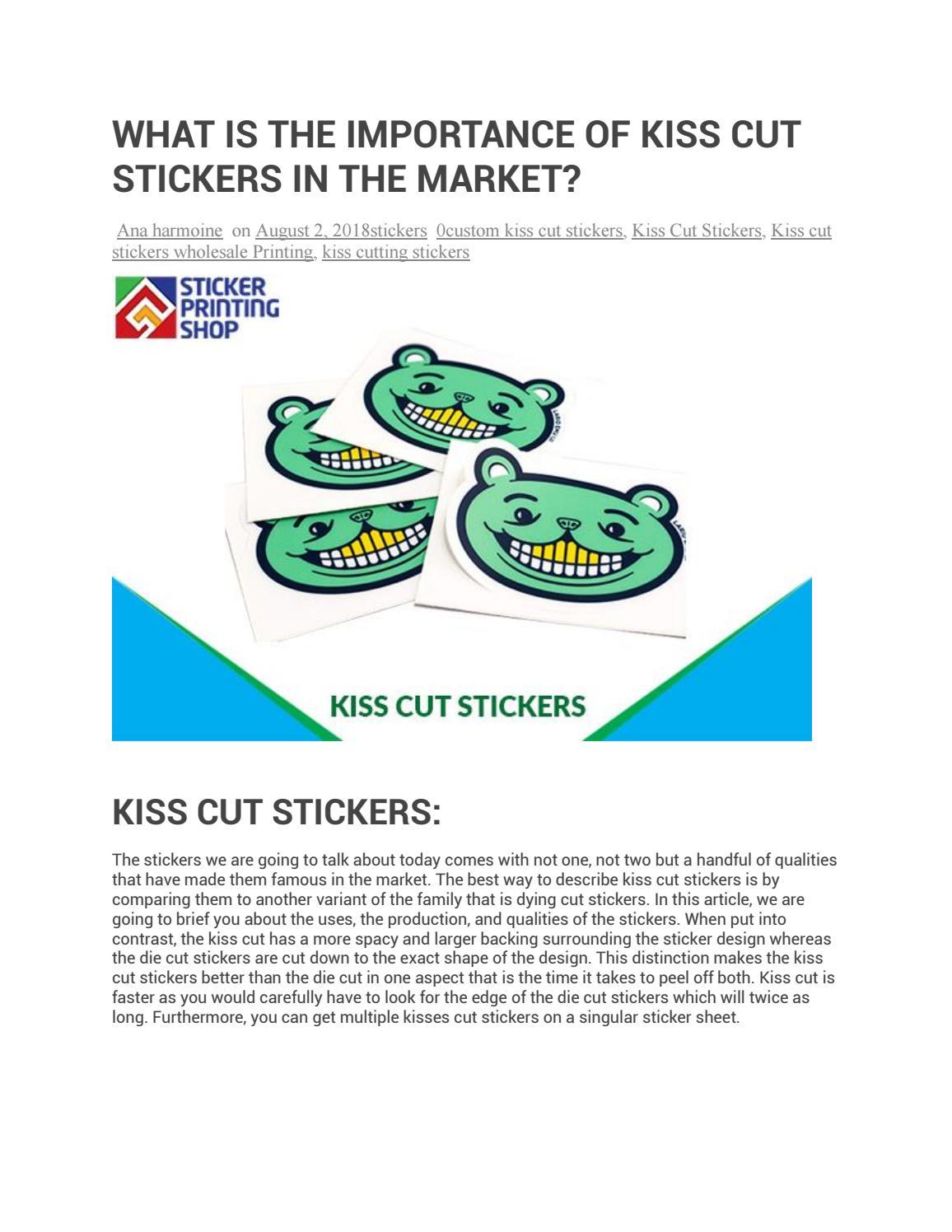 Custom kiss cut stickers by stickerprintingshop issuu