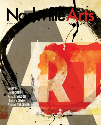 d2380f4cdb0 Nashville Arts Magazine - August 2018 by Nashville Arts Magazine - issuu