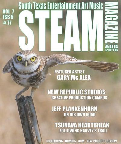 STEAM Magazine South Texas Entertainment Art Music volume 7 issue 5