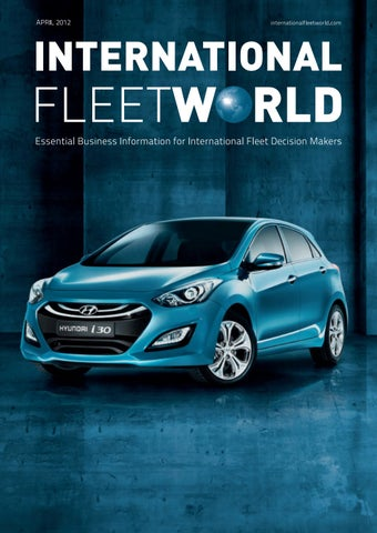 3baeec46291243 International Fleet World April 2012 by Fleet World Group - issuu