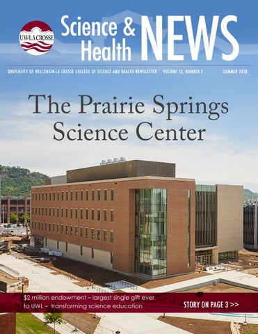 La Crosse News >> Uw La Crosse Csh Science Health Summer 2018 By University Of