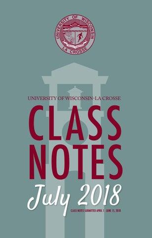 Uw La Crosse Alumni Class Notes July 2018 By University Of Wisconsin