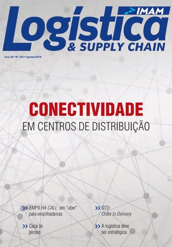 9411bd8fbc6 Revista Logística Edição 334 Agosto 2018 by Revista LOGÍSTICA - issuu