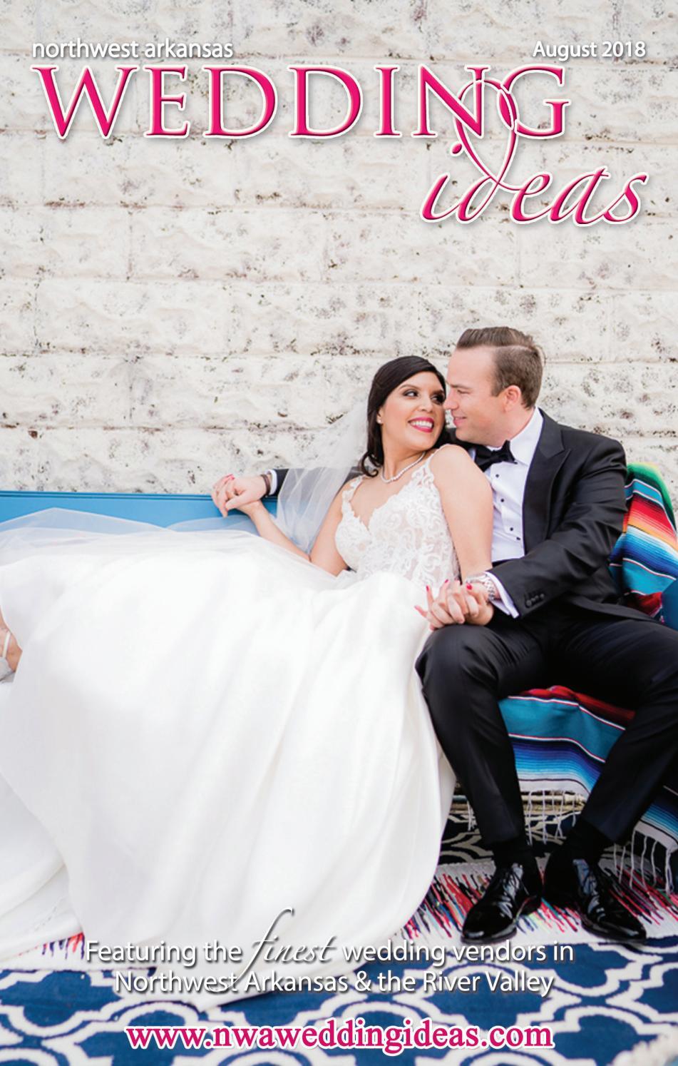 NW Arkansas Wedding Ideas - August 2018