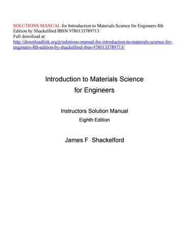 solutions manual for introduction to materials science for engineers rh issuu com solutions manual introduction to linear algebra fourth edition by gilbert strang solutions manual introduction to electrodynamics griffiths 4th edition pdf