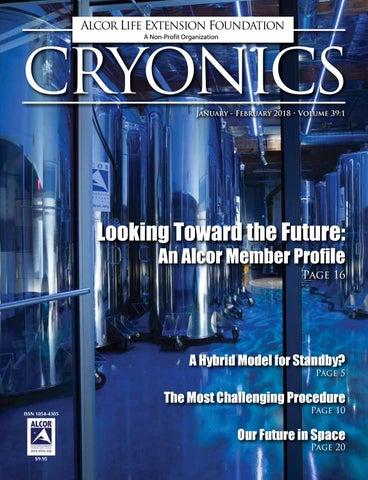 Cryonics Magazine January February 2018 By Alcor Life Extension