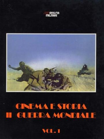 CINEMA E STORIA II GUERRA MONDIALE VOL I by Biblioteca Militare - issuu 5af6536e8021