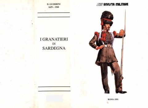 I GRANATIERI DI SARDEGNA by Biblioteca Militare - issuu a0ed09273252
