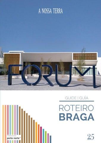 8d0fe0708db66d Roteiro A Nossa Terra - Braga, XI Edição by Direnor - issuu
