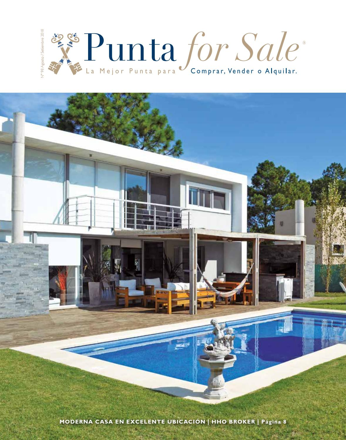 Revista de Real Estate Punta For Sale, edición # 98 Agosto - Setiembre 2018