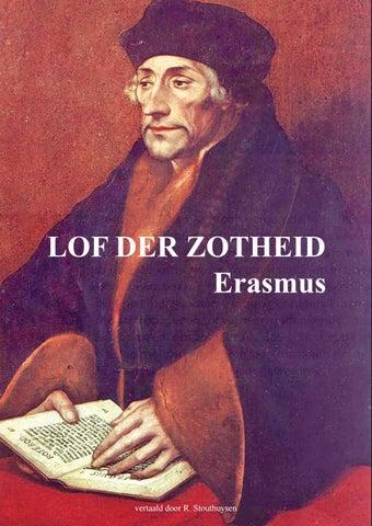 Citaten Uit Lof Der Zotheid : Lof der zotheid desiderius erasmus by magenta uitgeverij issuu