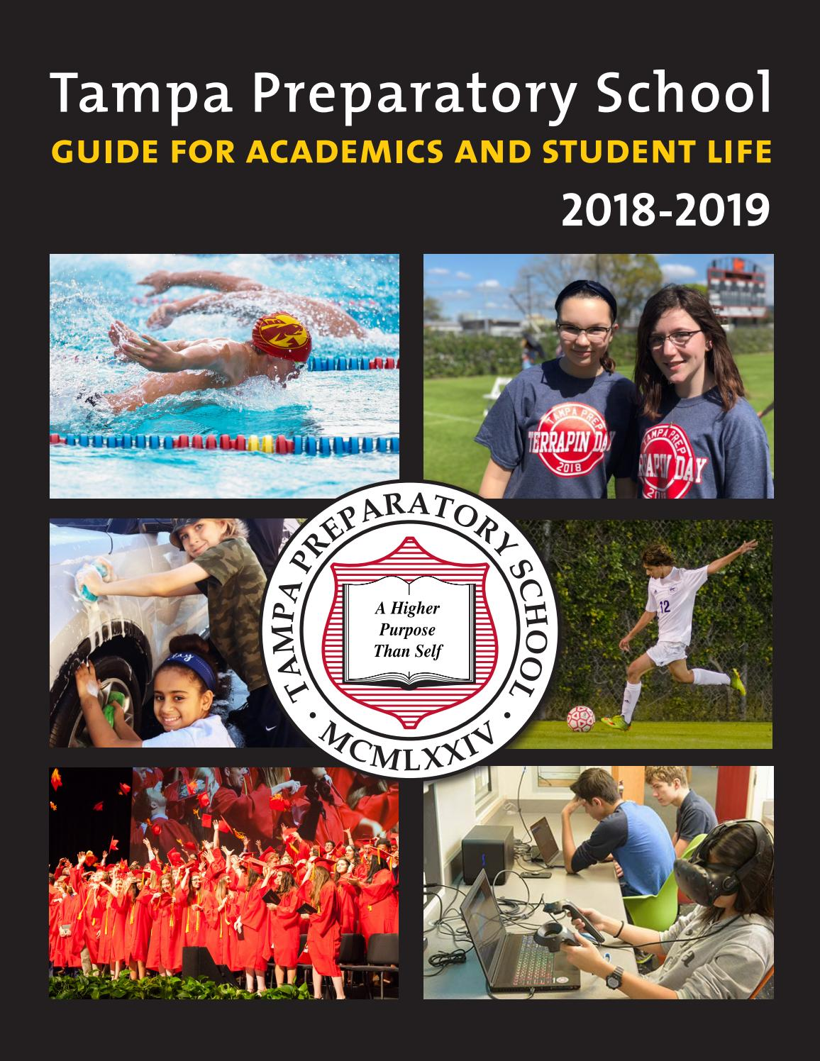 2018-19 Guide to Academics and Student Life by Tampa Preparatory